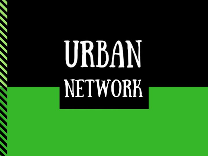 Cancelled: Urban Network