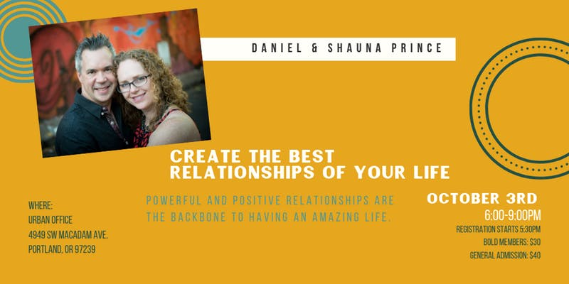 Create the Best Relationships of Your Life